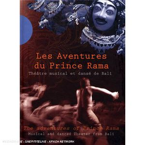 Adventures of Prince Rama: Musical & Danced Theatr