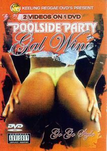 Poolside Party /  Gal Wine