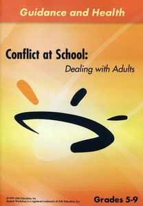 Conflict at School: Dealing With Adults