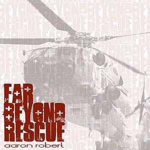 Far Beyond Rescue