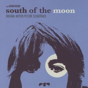 South of the Moon (Original Soundtrack)