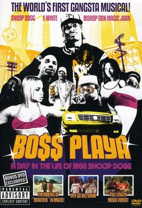 Boss Playa: A Day in the Life of B [Import]