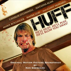 Huff (Original Soundtrack)