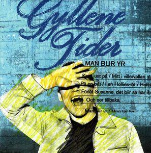Man Blir Yr (Limited Edition Yellow Vinyl) [Import] , Gyllene Tider