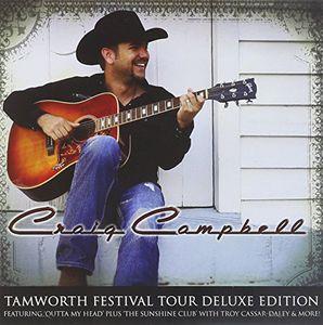 Craig Campbell: Tamworth Festival [Import]