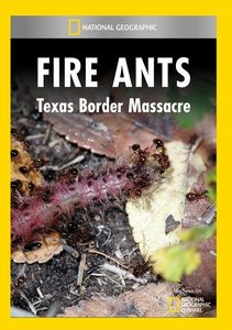 Fire Ants: Texas Border Massacre