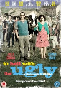To Hell with the Ugly [Import]
