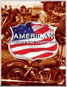 American Bikers & Choppers [Import]
