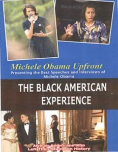 Michell Obama Upfront: Black American Experience