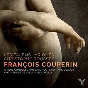 Couperin: Ariane Consolee Par Bacchus, Les Concerts Royaux
