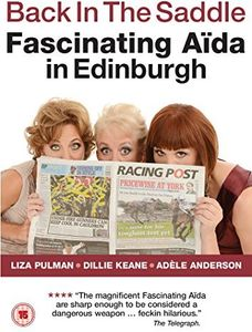 Back in the Saddle: Fascinating Aida in Edinburgh [Import]