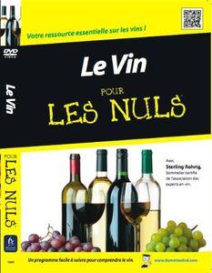 Le Vin: Pour Les Nuls