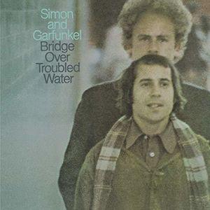 Bridge Over Troubled Water , Simon & Garfunkel