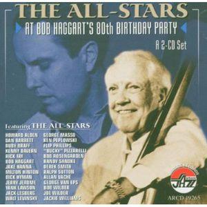 The All-Stars At Bob Haggaart's Eightieth Birthday Party
