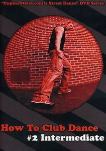 How to Club Dance 2