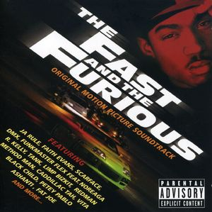 The Fast and the Furious (Original Soundtrack) [Explicit Content]