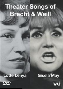 Theater Music of Brecht & Weill: Lotte Lenya & Gisela May