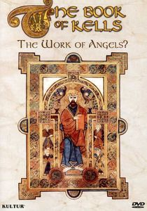 The Book of Kells: The Work of Angels?