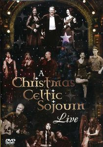 A Christmas Celtic Sojourn Live