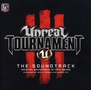 Unreal Tournament 3 (Original Game Soundtrack)