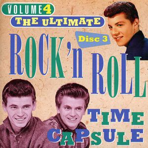 Ultimate Rock & Roll Time Capsule: 50's PT. 3 /  Various