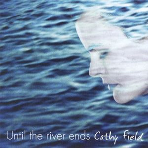 Until the River Ends