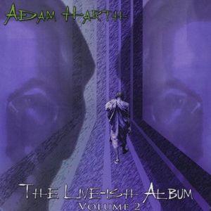 Live-Ish Album 2