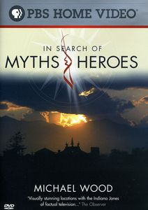 Michael Wood: In Search of Myths and Heroes