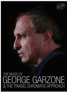 Music of George Garzone & the Triadic Chromatic Ap