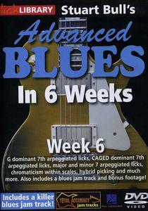 Advanced Blues in 6 Weeks 6