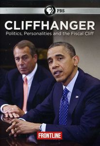Cliffhanger: Politics, Personalities and the Fiscal Cliff