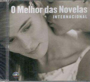 O Melhor Das Novlas-Internacional (Original Soundtrack) [Import]