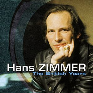 Hans Zimmer: The British Years (Original Soundtrack) [Import]