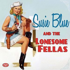 Susie Blue and The Lonesome Fellas