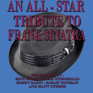 All Star Tribu1e To Frank Sinatra