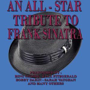 All Star Tribu1e To Frank Sinatra