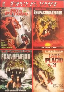 Boa Vs. Python/ Chupacabra Terror/ Frankenfish/ Lake Placid 3