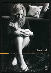 Diana Krall: Live at the Montreal Jazz Festival , Diana Krall