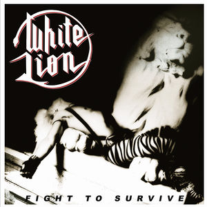 Fight To Survive , White Lion