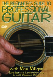 Beginner's Guide to Professional Guitar