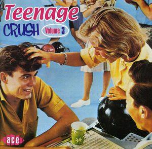 Teenage Crush 3 /  Various [Import]