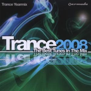 Armada: Trance Yearmix 2008 [Import]
