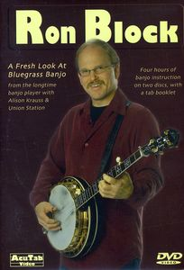 Ron Block: A Fresh Look at Bluegrass Banjo