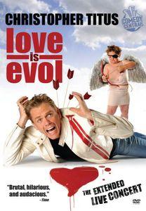 Christopher Titus: Love Is Evol