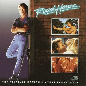 Road House (Original Motion Picture Soundtrack)