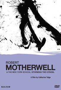 Robert Motherwell and the New York School: Storming the Citadel