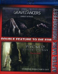 The Gravedancers /  Wicked Little Things