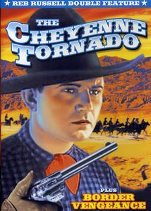 Reb Russell Double Feature: Cheyenne Tornado /  Border Vengeance