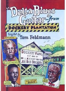 Delta Blues Guitar from Dockery Plantation [Import]