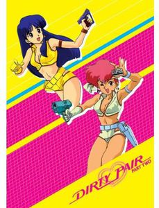 Dirty Pair: The Original TV Series, Part 2